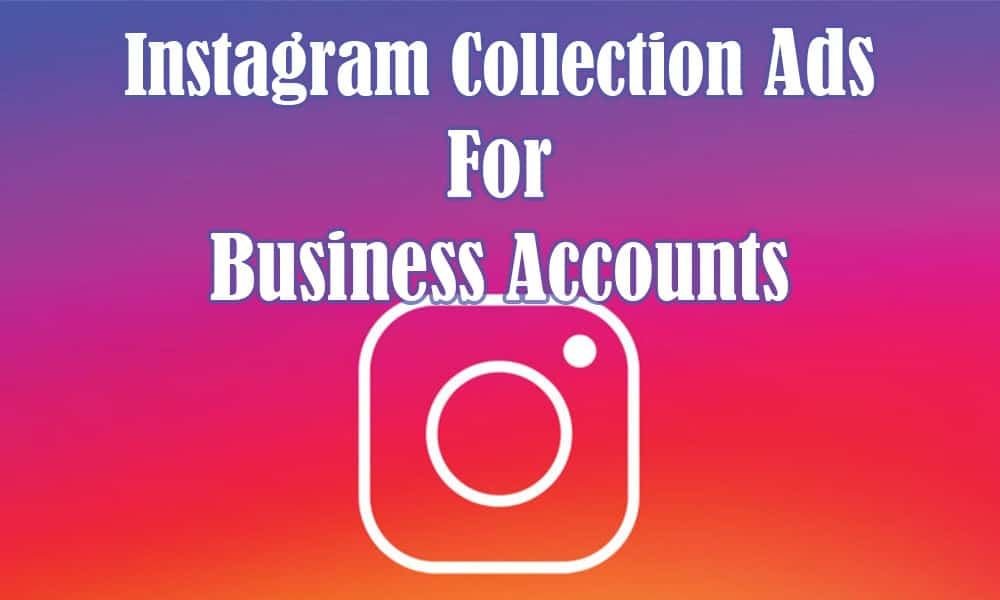 Instagram Collection Ad For Business Accounts