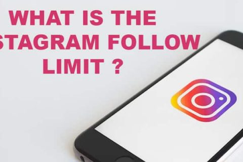 What Is Instagram Follow Limit? (Updated – 2020)
