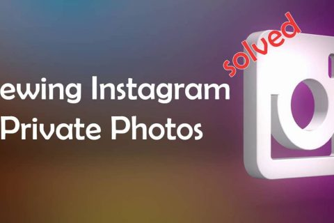 How to View Instagram Private Photos (Updated – 2020)