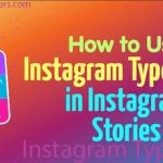 Instagram Type Mode in Instagram Stories for Business