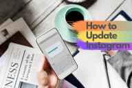 How to Update Instagram (Step-by-Step Guide – 2020)