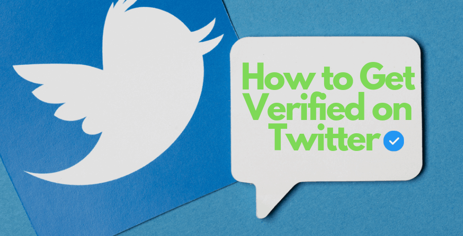 How to Get Verified on Twitter (Blue Checkmark in 6 Tips)