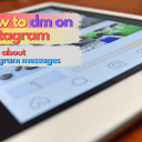 How to DM on Instagram: 7 Tips & Tricks for Insta Messages