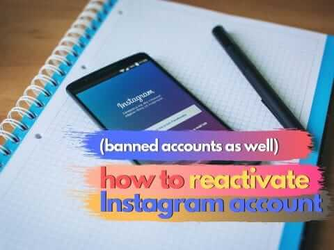 How to Reactivate Instagram Account (Banned Accounts As Well)