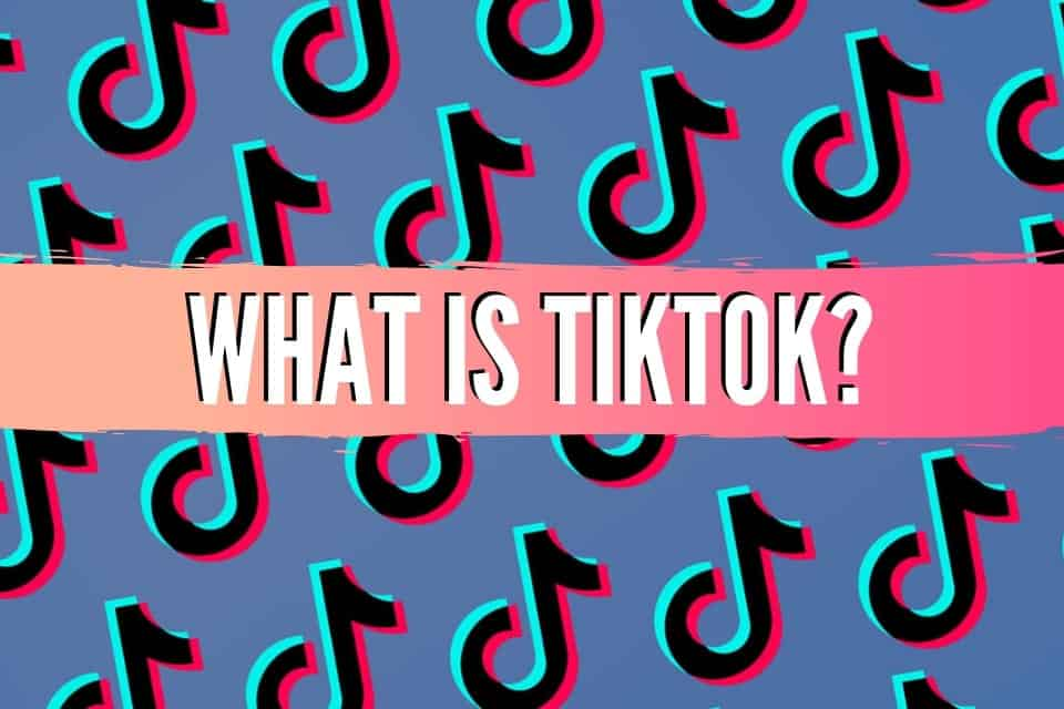 What is TikTok: Learn the Basics of the Highly Controversial Platform
