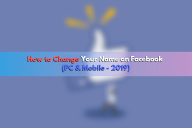 How to Change Your Name on Facebook (PC & Mobile – 2020)