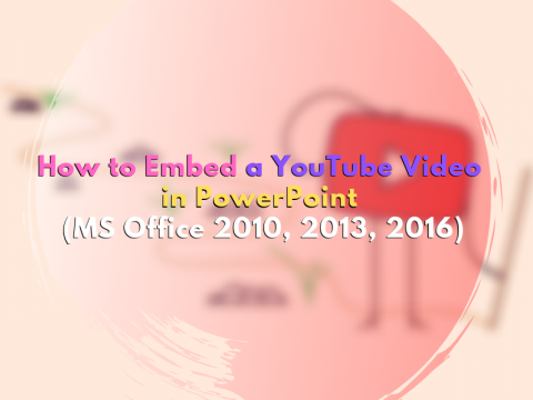 How to Embed a YouTube Video in PowerPoint? (2020)