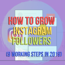 How to Grow Instagram Followers (9 Working Steps in 2019)