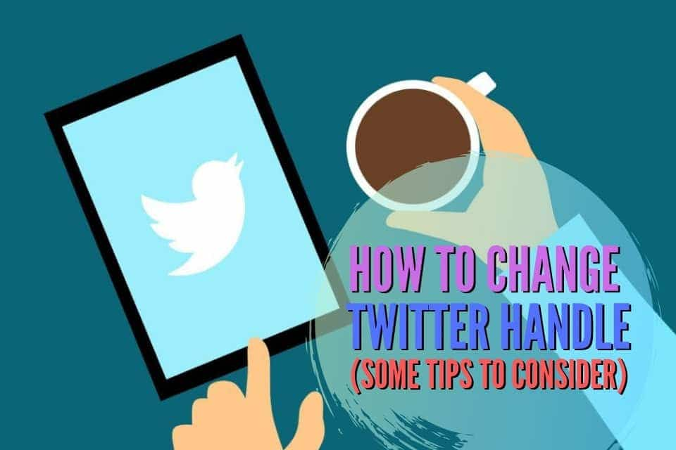 How to Change Twitter Handle 2019: Some Details to Consider