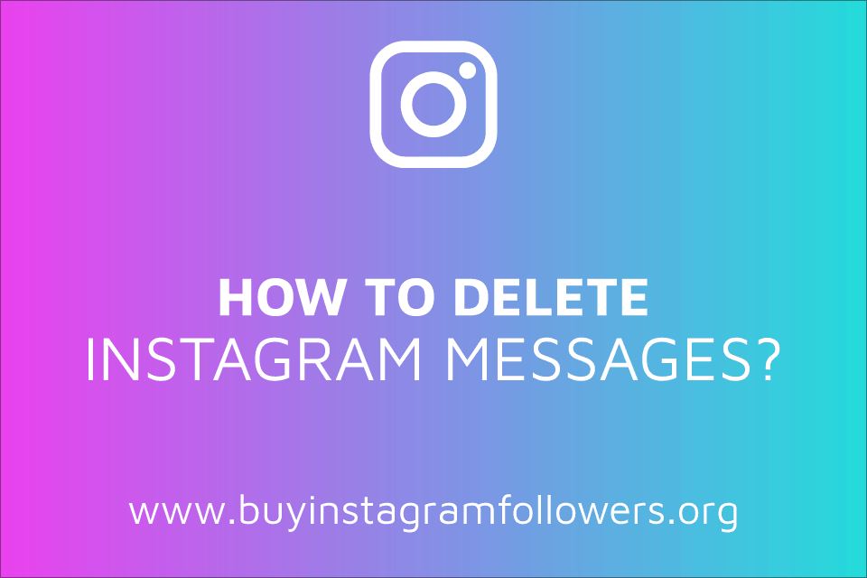 How to Delete Instagram Messages? (iOS, Android, PC Guide – 2020)