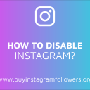 How to Disable Instagram Temporarily? (PC, Mobile Guide – 2019)