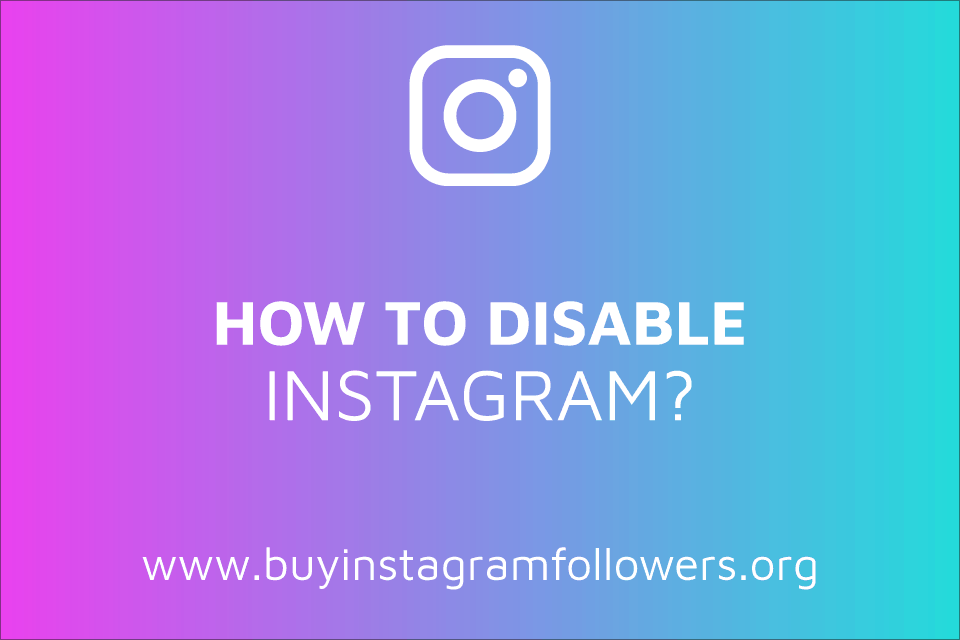 How to Disable Instagram Temporarily? (PC, Mobile Guide – 2020)