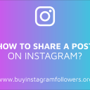 How to Share a Post on Instagram? (Best Techniques – 2019)
