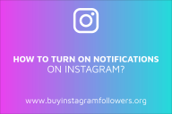 How to Turn on Notifications on Instagram? (PC, Android, iOS Guide – 2020)