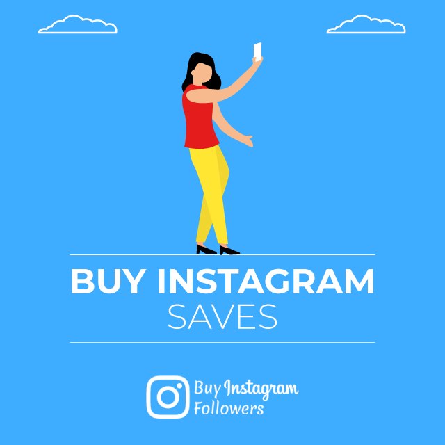 Buy Instagram Saves - 100% Real & Active