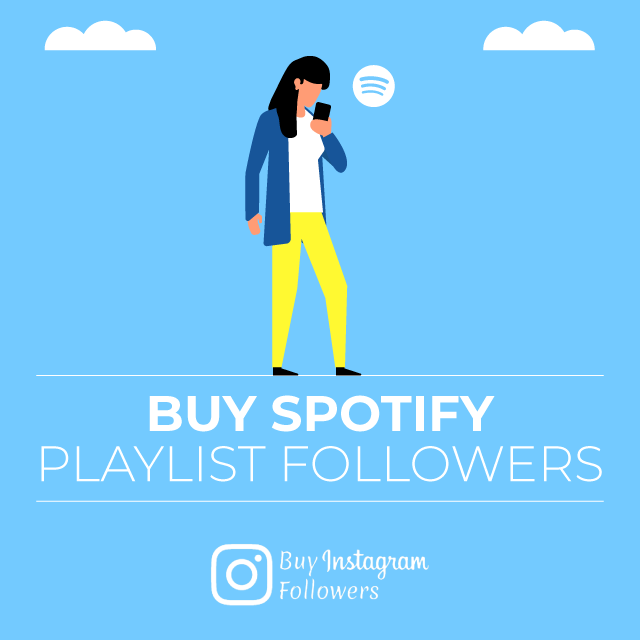 buy spotify playlist followers