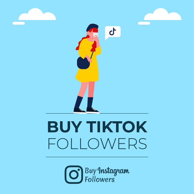 Buy TikTok Followers - 100% Real Followers