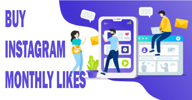buy Instagram monthly likes