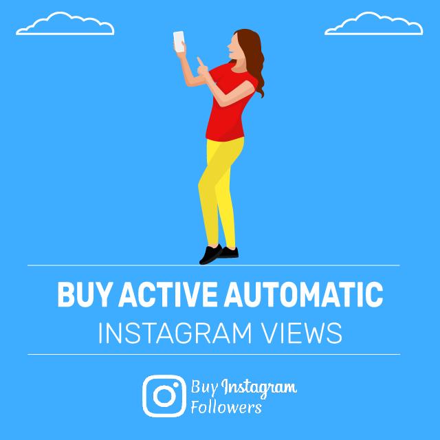 Buy active automatic Instagram views