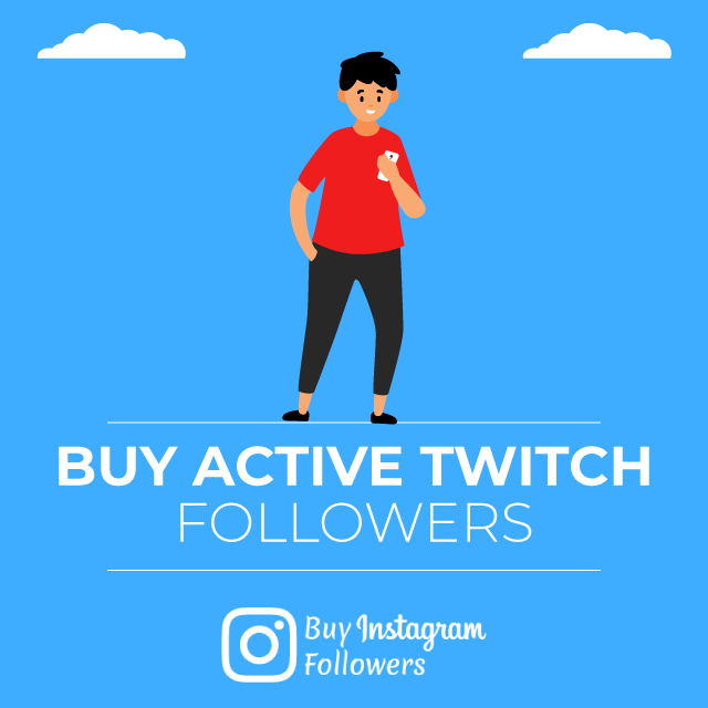 Buy Active Twitch Followers