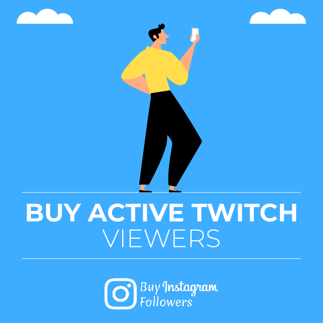 Buy Active Twitch Viewers