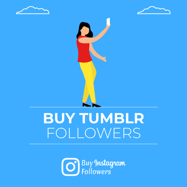 Buy Tumblr Followers - 100% Real & Active