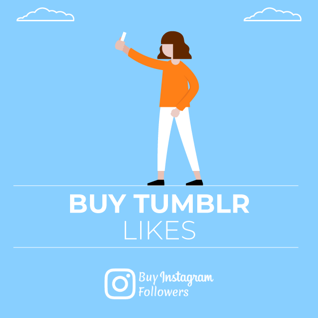 Buy Tumblr Likes - 100% Real & Secure
