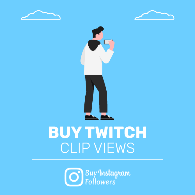 Buy Twitch Clip Views - 100% Real & Active