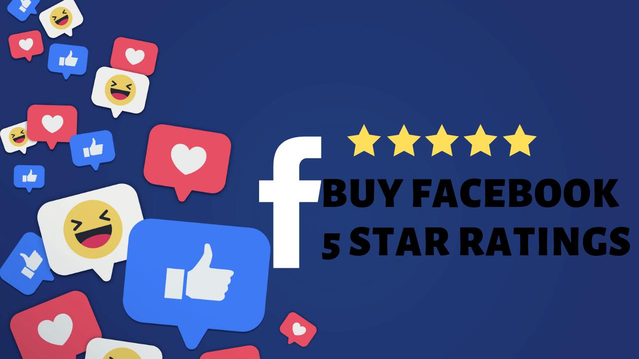 Buy Facebook 5 Star Ratings - Real