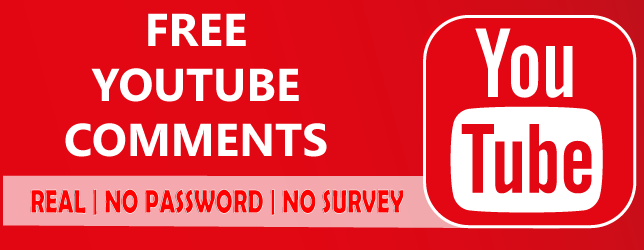 Free Youtube Comments [ No password - Instantly ] Real!