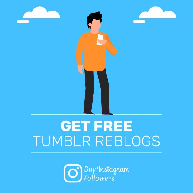 get free tumblr reblogs