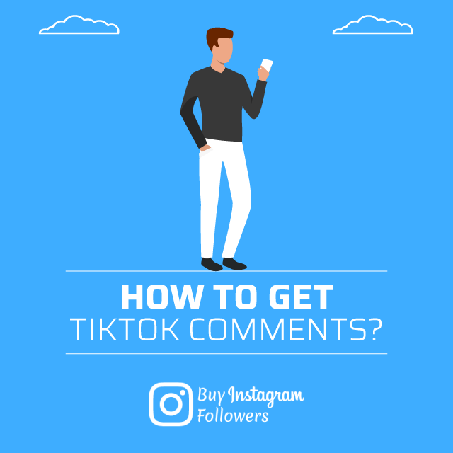 How To Get TikTok Comments