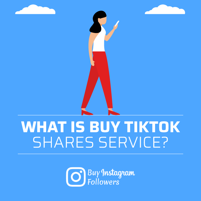 What Is Buy TikTok Shares Service