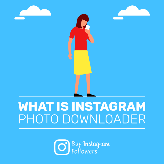 What Is Instagram Photo Downloader