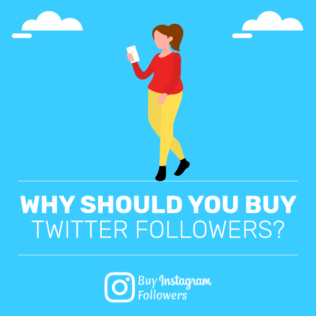 Why Should You Buy Twitter Followers