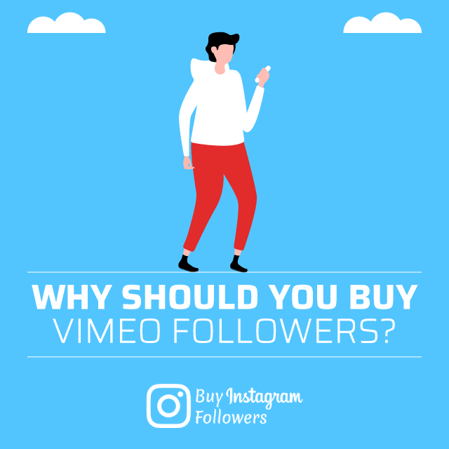 Why Should You Buy Vimeo Followers