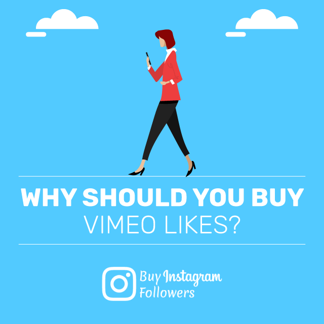 Why Should You Buy Vimeo Likes