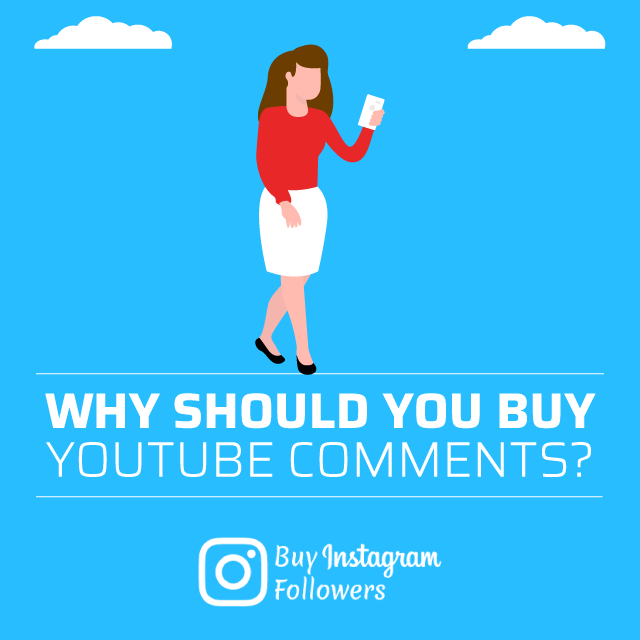 Why Should You Buy YouTube Comments