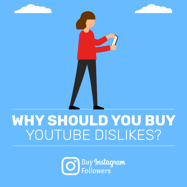 Why Should You Buy YouTube Dislikes